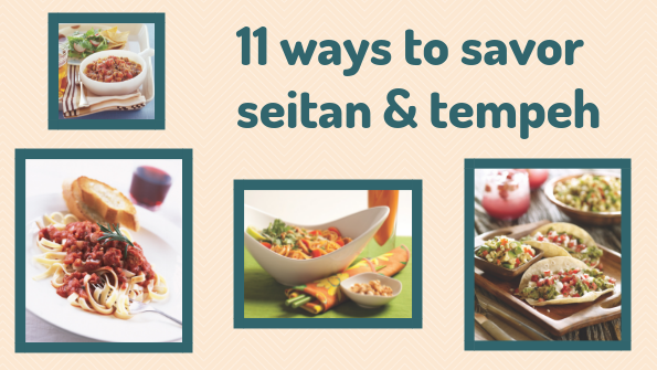 11 ways to savor seitan & tempeh