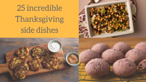 25 incredible Thanksgiving side dishes
