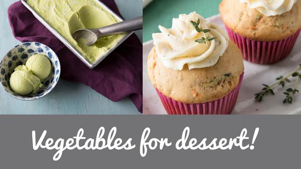 Vegetables for dessert!