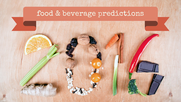 8 food & beverage predictions for 2016