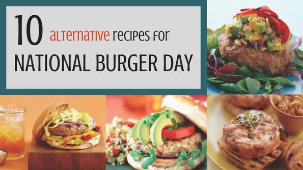 10 alternative recipes for National Burger Day