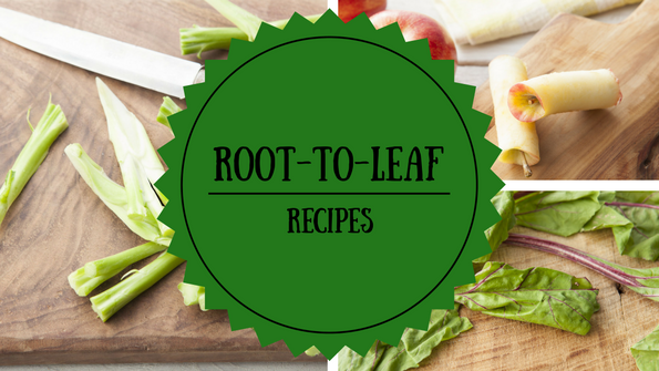 Root-to-leaf recipes: Delicious dishes from food scraps