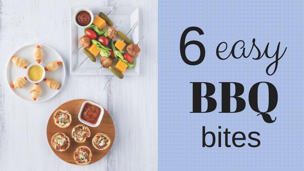 6 easy BBQ bites