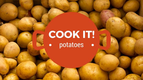 Cook it! Potatoes
