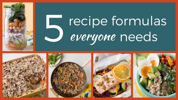 5 recipe formulas everyone needs