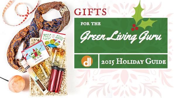 6 gifts for the green living guru