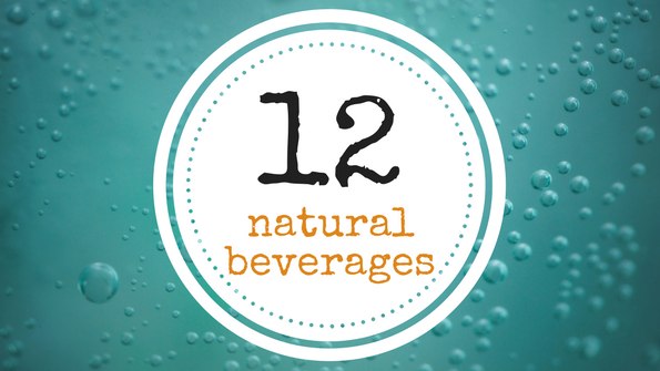What's next in natural beverages: 12 new drinks