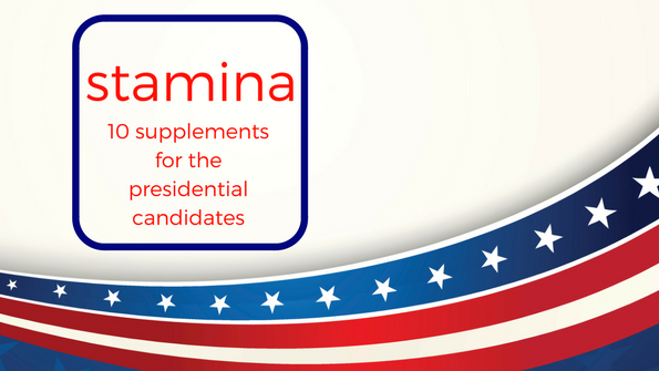10 stamina supplements worthy of any presidential candidate